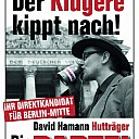 Die Partei Das Bier entscheidet Hutträger Sie ist sehr gut Oettinger stürzen Da kippste nach hat immer Recht. Martin Sonneborn Dem Deutsche Volke berlin-mitte sagt alles David der Hurensohn der klügere kippt nach